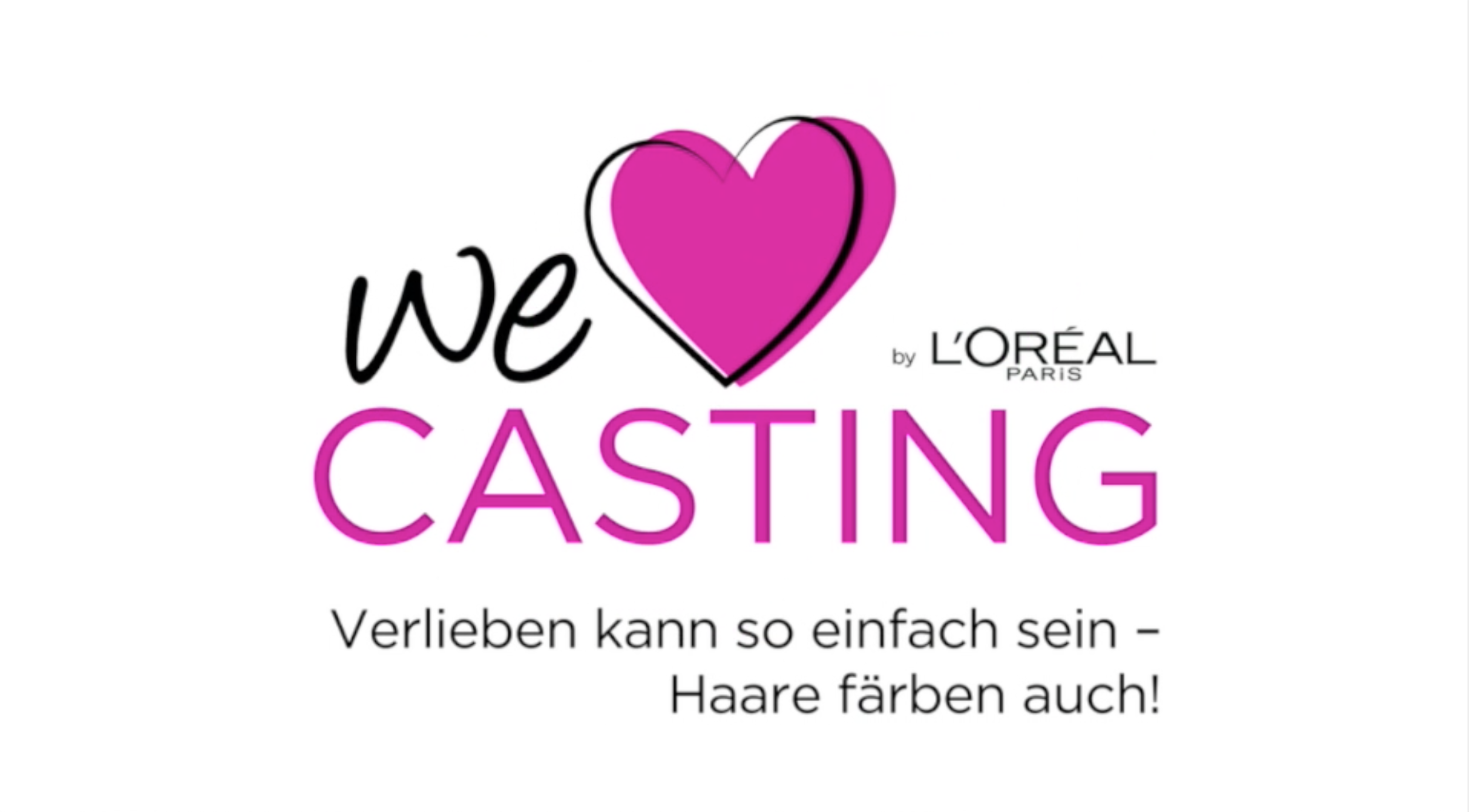 L'Oreal_We Love Casting_1